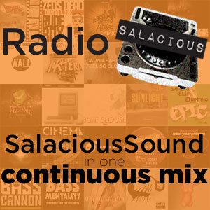 Listen to Salacious Sound in one continuous radio-style mix