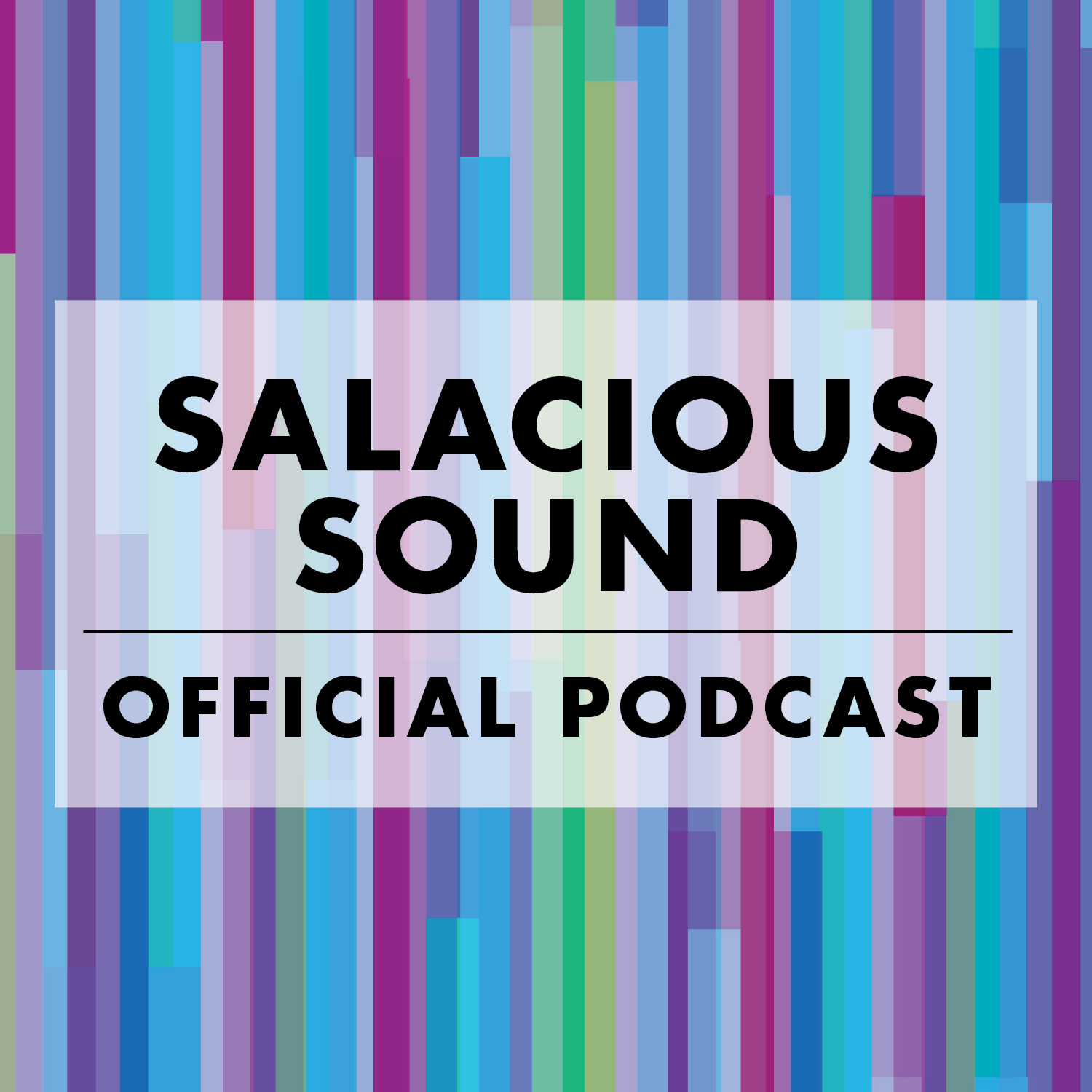 Podcast – Salacious Sound