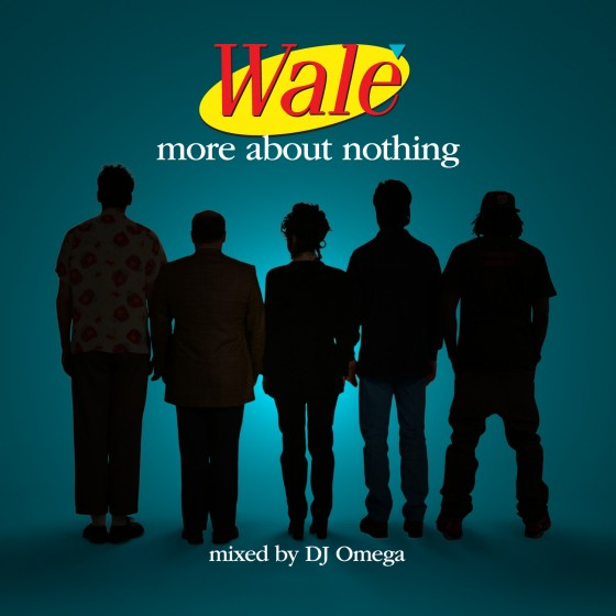 00-Wale-Mixtape-About-Nothing-Front-Cover-560x560