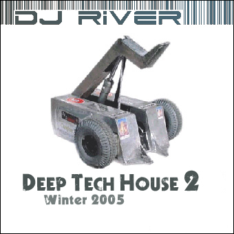 cd_cover_dj_river_-_deep_tech_house_mix_2_-_winter_2005_front