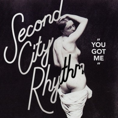 Second-City-Rhythm-You-Got-Me-cover