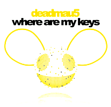 Deadmau5 - Where Are My Keys