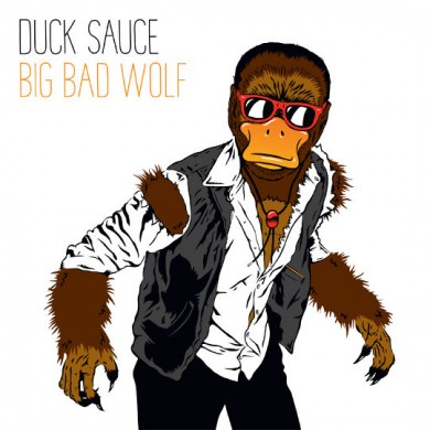 Duck-Sauce-Big-Bad-Wolf