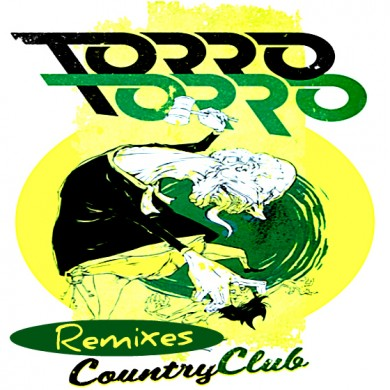 Torro Torro - Country Club Remixes