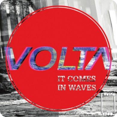 Volta - It Comes In Waves EP