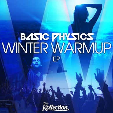 Winter Warmup EP - Basic Physics