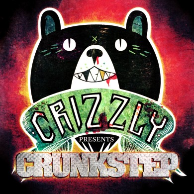 Crizzly-Presents-Crunkstep