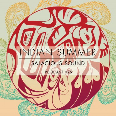 Podcast 025 - Indian Summer