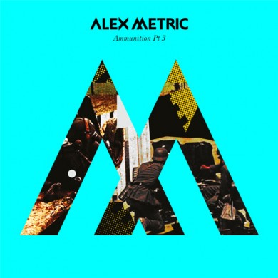 Alex-Metric-Ammunition-Pt.-3-EP-artwork