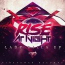 Rise At Night Lady Killa EP