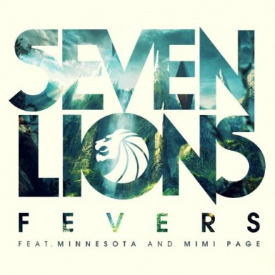Seven-Lions-feat.-Minnesota-Mimi-Page-Fevers