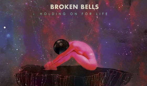 Broken-Bells-Holding-on-For-Life-New-Single