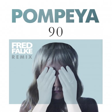 Pompeya 90 Fred Falke Remix Art