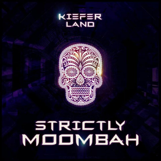 Kiefer Land - Strictly Moombah