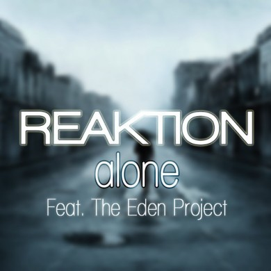 Reaktion - Alone