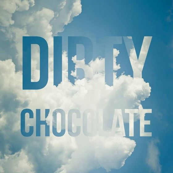 Dirty Chocolate