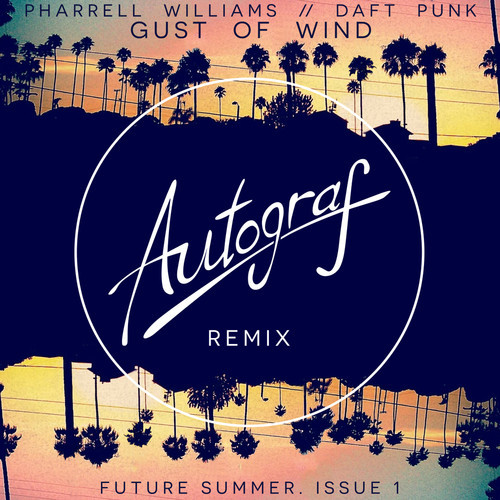 Gust Of Wind (Autoograf Remix)