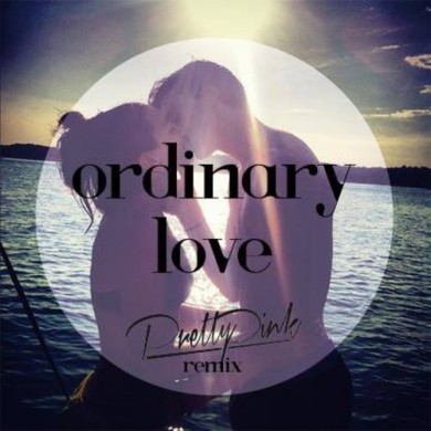 ordinary love pretty pink remix