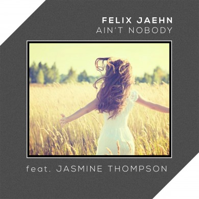 Felix Jaehn - Aint Nobody ft Jasmine Thompson_2400x2400
