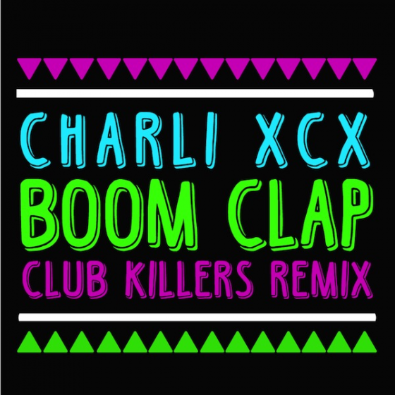 Charli XCX - Boom Clap (Club Killers Remix(