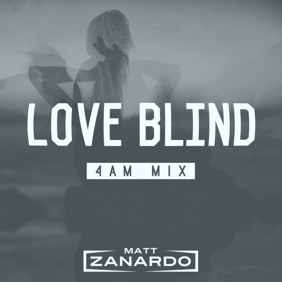 Matt Zanardo - Love Blind