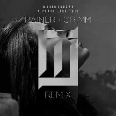Majid Jordan - A Place Like This (Rainer + Grimm Remix)
