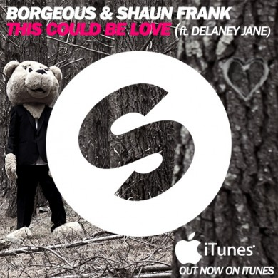 SPINNIN-Borgeous-&-Shaun-Frank-ft-Delaney-Jane---This-Could-Be-Love-OUT-NOW