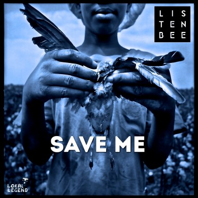 Listenbee - Save Me- remix art 2