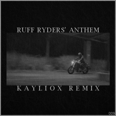 DMX - Ruff Ryders' Anthem (Kayliox Remix)