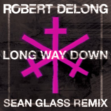 Robert Delong Long Way Down Sean Glass remix artwork