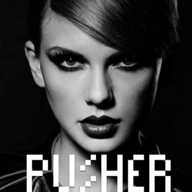 Pusher - Taylor Swift