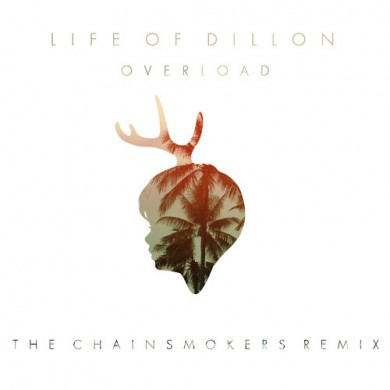 The Chainsmokers x Life of Dillon