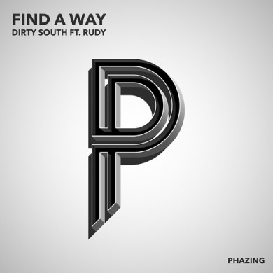 Dirty South - Find a Way