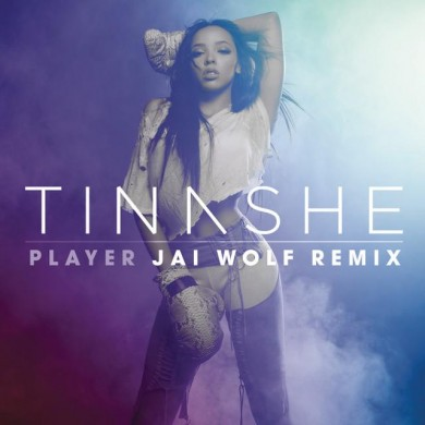 Tinashe-Player-Jai-Wolf-Remix-2015