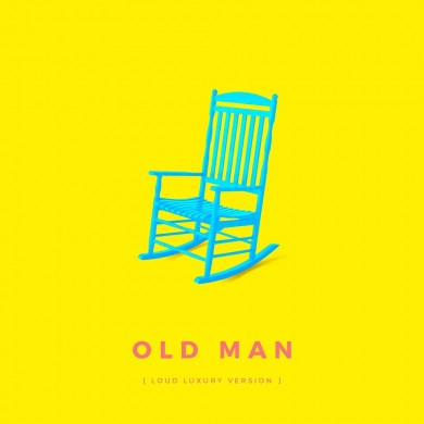 Old Man (Loud Luxury)