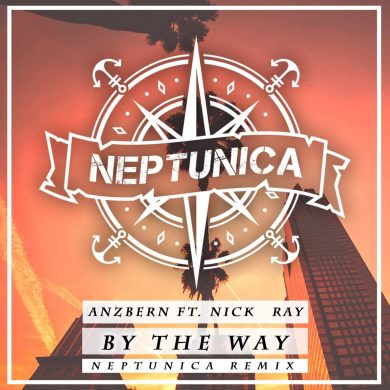 Anzbern Feat. Nick Ray - By The Way (Neptunica Remix Edit) artwork