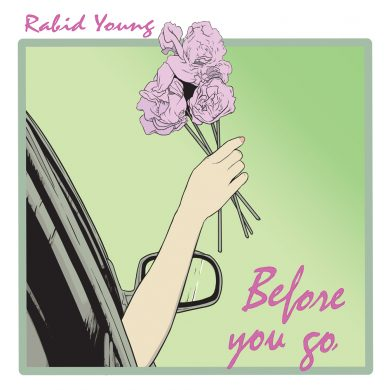 Before You Go Rabid Young Single Cover