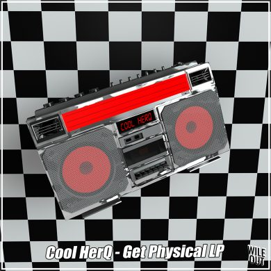 Cool Herq - Get Physical LP