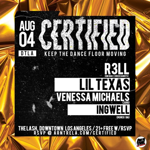 LA Scene: Certified ft. R3LL, Vanessa Michaels, & Lil Texas