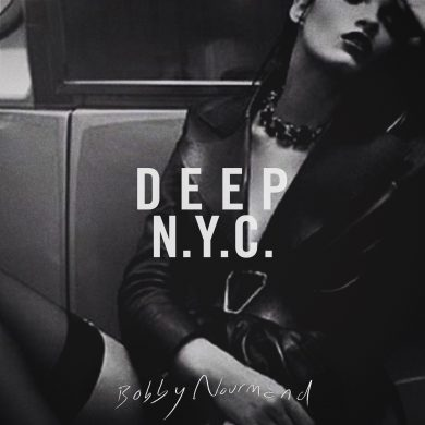 Bobby Nourmand - DEEP in NY