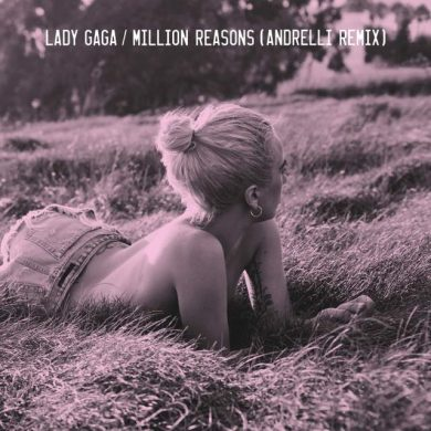 Lady-Gaga-Million-Reasons-Andrelli-Remix-iTunes-Plus-M4A