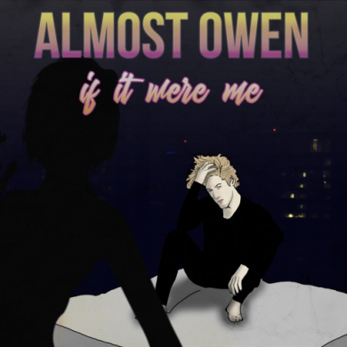 almost owen - if it were me