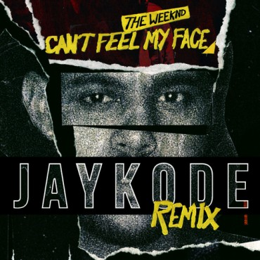 The Weeknd – Can't Feel My Face (JayKode Remix)