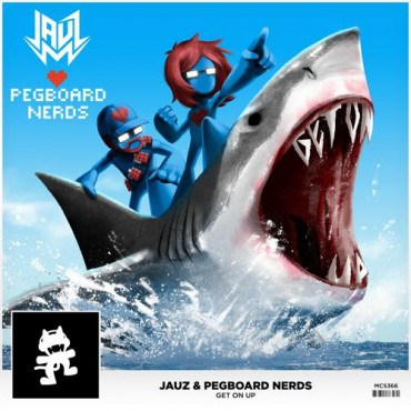 Jauz x Pegboard Nerds – Get On Up