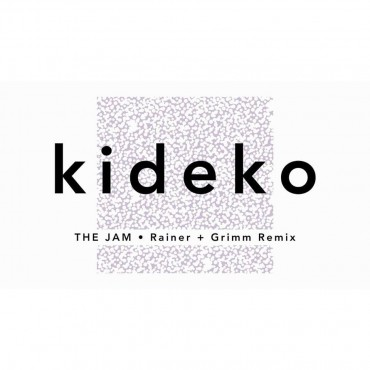 Kideko – The Jam (Rainer + Grimm Remix)