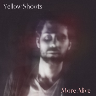 Yellow Shoots ft. Mayo – More Alive