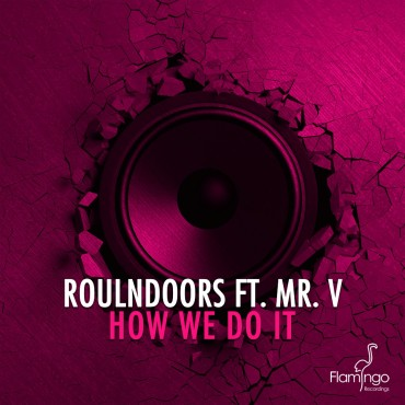 RoulnDoors ft. Mr. V – How We Do It