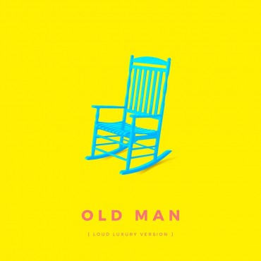 Loud Luxury – Old Man