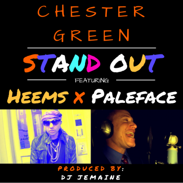 Chester Green – Stand Out Ft. Heems x Paleface (Prod. DJ Jemaine)