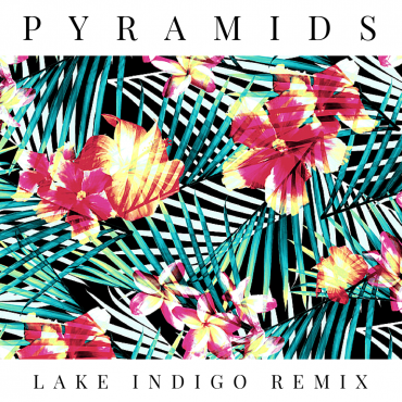 DVBBS & Dropgun ft. Sanjin – Pyramids (Lake Indigo Remix)